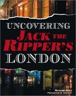 Uncovering Jack the Ripper's London.