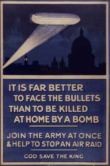 A poster saying it is better to be a soldier than to be bombed by a Zeppelin.